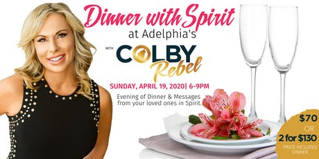 COLBY REBEL-DINNER WITH SPIRIT at Adelphia's tickets