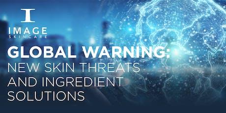 GLOBAL WARNING – New Skin Threats & Ingredient Solutions- Mesa, AZ tickets