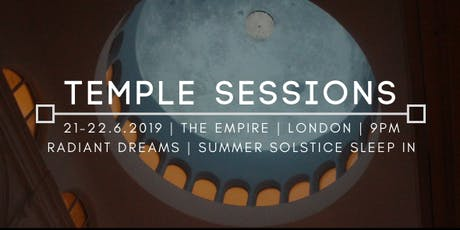 Wisdom Roundhouse : Temple Sessions : Radiant Dreaming : Summer Solstice Sleep in tickets
