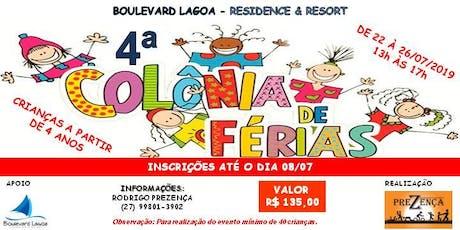 4ª COLÔNIA DE FÉRIAS CONDOMÍNIO BOULEVARD LAGOA RESIDENCE & RESORT ingressos