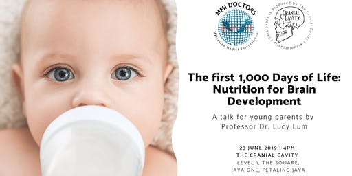 The first 1,000 Days of Life: Nutrition for Brain Development
