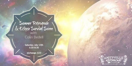 Summer Retrograde & Eclipse Survival Soiree tickets