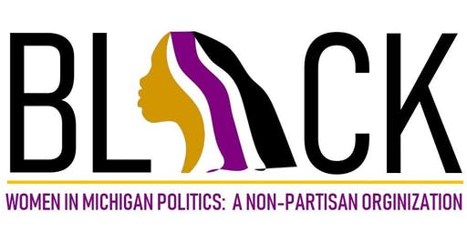 2019 Black Women in Michigan Politics: A Non-Partisan Organization Luncheon