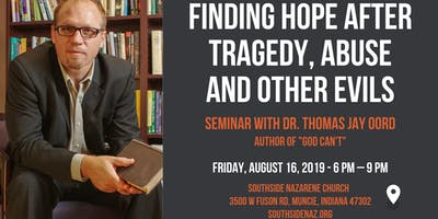 Finding Hope after Tragedy, Abuse and other Evils