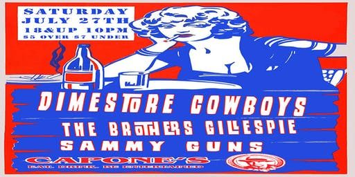 The Dimestore Cowboys with The Brothers Gillespie and Sammy Guns