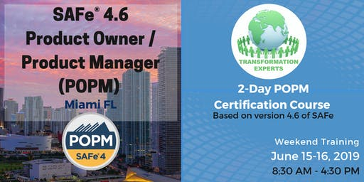 SAFe® 4.6 Product Owner / Product Manager (POPM) Certification | Miami, FL