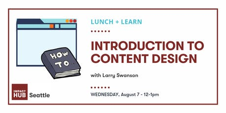 Lunch + Learn: Introduction to Content Design tickets