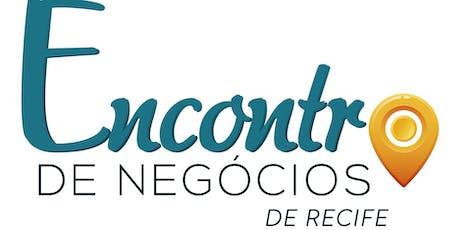 Encontro de Negócios - Recife ingressos