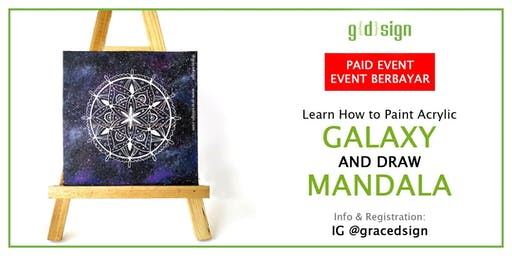 Learn How to Paint Acrylic Galaxy and Draw Mandala (TIDAK GRATIS)