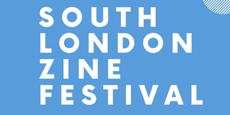 South London Zine Festival 2019 tickets