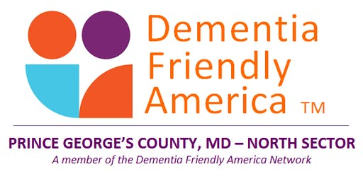 Dementia Friendly Prince George's County - North Sector's Year-End-Review