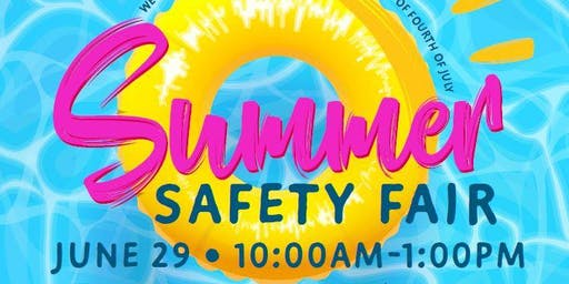 Summer Safety Event with food, fun, and prizes