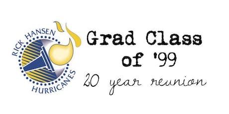 Rick Hansen Secondary - Grad '99 20 Year Reunion tickets