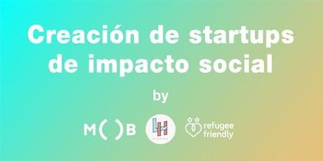 Creación de Strartups de Impacto Social  entradas