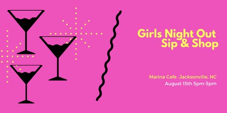 Girls Night Out Sip & Shop Social @ Marina Cafe 8.15.19  tickets