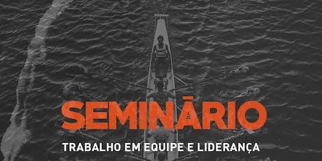 SEMINÁRIO DE TRABALHO EM EQUIPE E LIDERANÇA - NTM ingressos