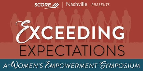 Exceeding Expectations - a Women's Business Symposium tickets