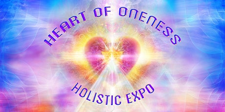 Heart of Oneness Holistic Expo tickets