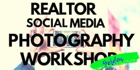 GOLDEN: Realtor Social Media Photography Workshop tickets