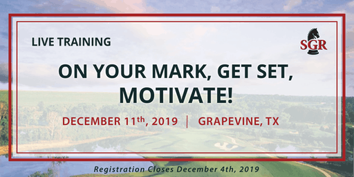 On Your Mark, Get Set, Motivate! - Live Training - Grapevine, TX