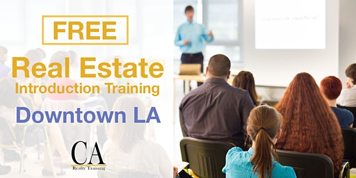 Real Estate Career Event & Free Intro Session - Downtown LA (Tues.)
