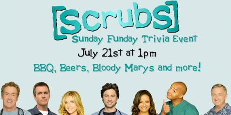 Scrubs Sunday Funday Trivia Event! tickets
