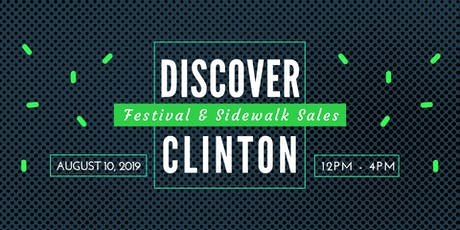 Discover Clinton Festival and Sidewalk Sales tickets