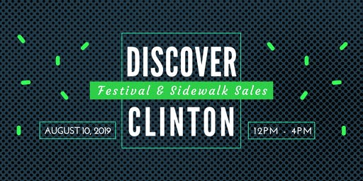 Discover Clinton Festival and Sidewalk Sales