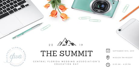 The Summit 2019 - Central Florida Wedding Association's Education Day tickets