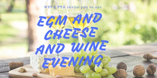PTA EGM and Cheese and Wine Evening