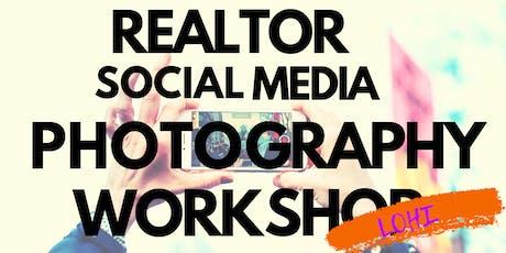 LOHI: Realtor Social Media Photography Workshop tickets