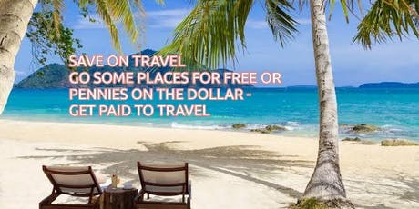 BECOME A TRAVELPRENEUR.... GET PAID TO LIVE YOUR DREAMS tickets