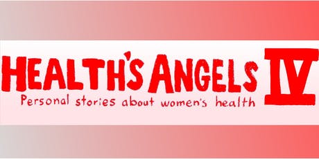 Health's Angels IV: Personal Stories about Women's Health tickets