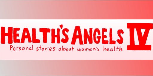 Health's Angels IV: Personal Stories about Women's Health