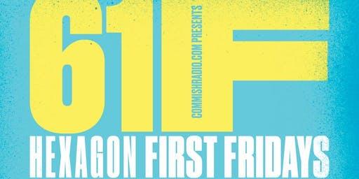 61F Hexagon First Fridays
