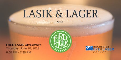 LASIK & Lager -Three Heads Brewing tickets