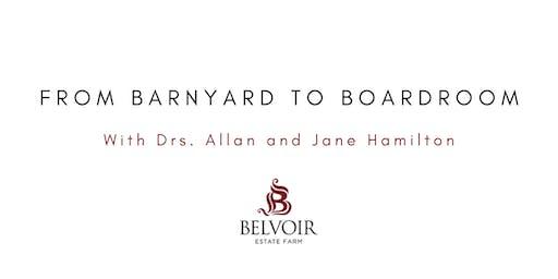 FROM BARNYARD TO BOARDROOM