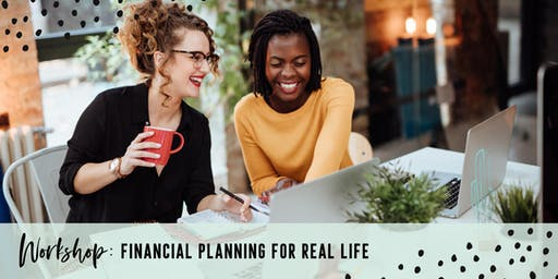 Rebelle Community Workshop - Financial Planning for Real Life