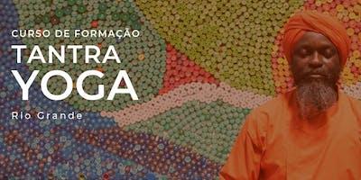 Curso de Formação em Tantra Yoga Rio Grande