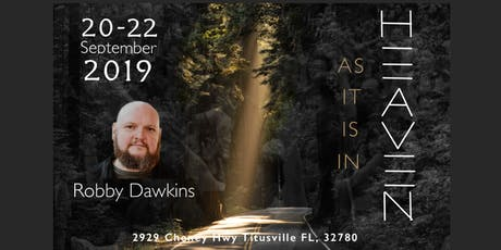 AS IT IS IN HEAVEN with Robby Dawkins tickets