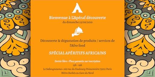 L'Apéraf découverte du 23 juin • 15h - 19h • Spécial Apéritifs africains