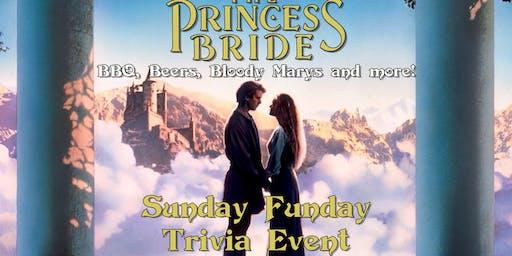 The Princess Bride Sunday Funday Trivia Event!