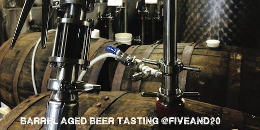 Five & 20 Barrel Aged Beer Tasting