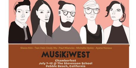 Musikiwest ChamberFest - Concert 2 on July 12, 2019 tickets