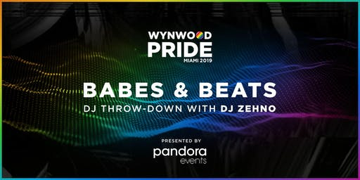 Babes and Beats at Wynwood Pride