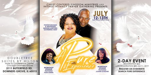 A PURE EXPERIENCE: Intense Intimacy Prayer Gathering 2019