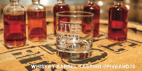 Five & 20 Whiskey Barrel Tasting tickets