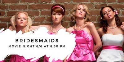Outdoor Movie Night: Bridesmaids