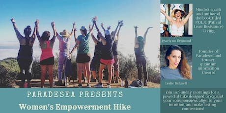 Women Empowerment Hike ~ 10 part series  tickets