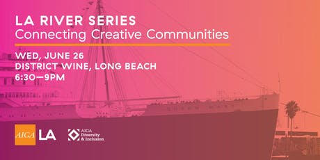 LA River Series: Connecting Creative Communities tickets